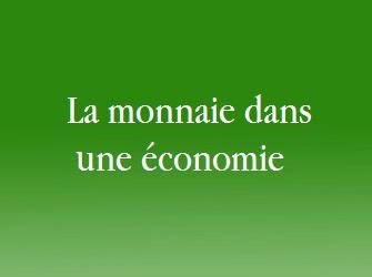 monnaie dans une économie
