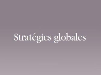 stratégies globales